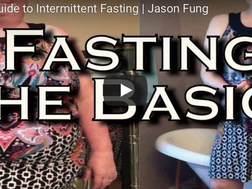 The Basics of Fasting by Jason Fung, M.D.