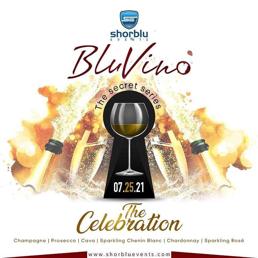 The BluVino | Secret Series (The Celebration)