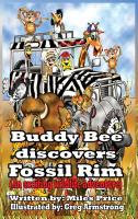 Buddy Bee discovers Fossil Rim (hardcover)