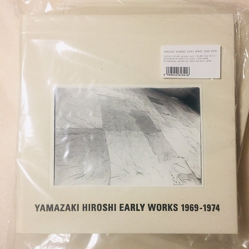 山崎博「EARLY WORKS 1969-1974」