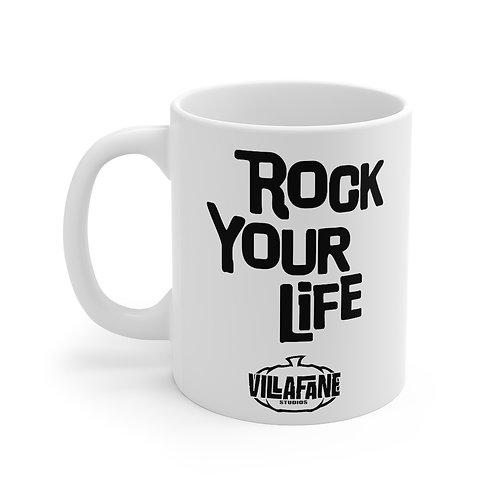 Rock Your Life Mug 11oz