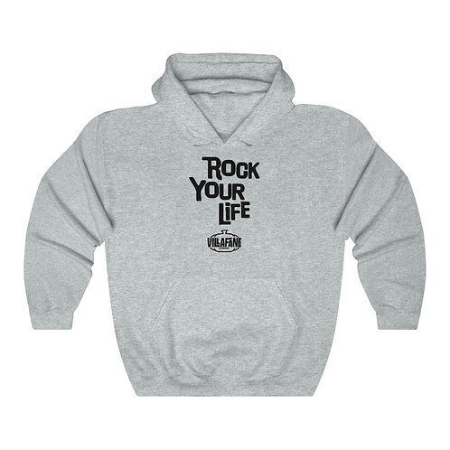 Rock Your Life Unisex Heavy Blend™ Hooded Sweatshirt
