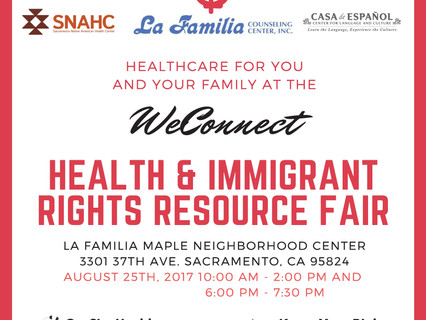 Sacramento We Connect Health & Immigrant Rights Resource Fair