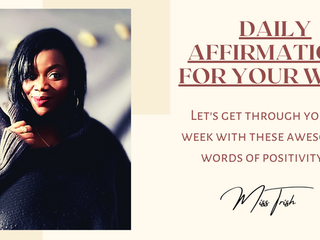 Affirmations for Your Week!