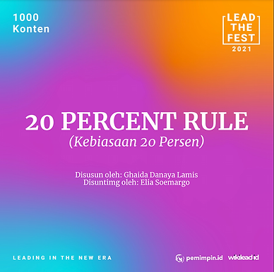 20 PERCENT RULE (Kebiasaan 20 Persen)
