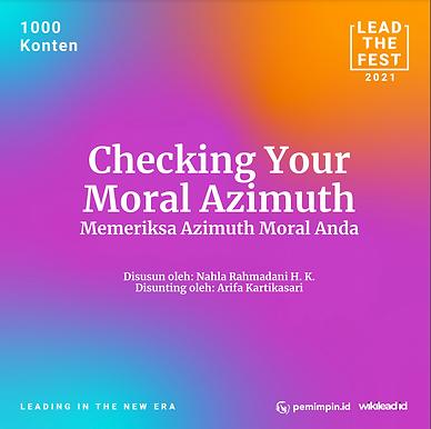 Checking Your Moral Azimuth Memeriksa Azimuth Moral Anda