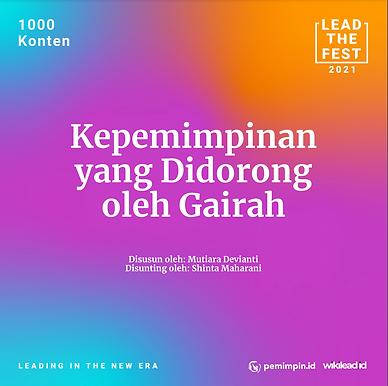Kepemimpinan yang Didorong oleh Gairah