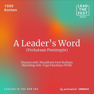 A Leader's Word  (Perkataan Pemimpin)