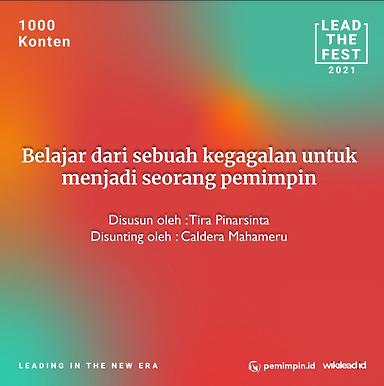 Belajar dari sebuah kegagalan untuk  menjadi seorang pemimpin