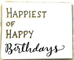 Happiest of Happy Birthdays