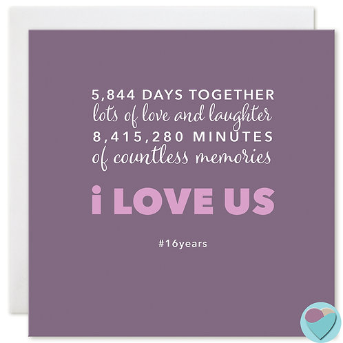 Anniversary Card 16 Years 5,844 DAYS TOGETHER