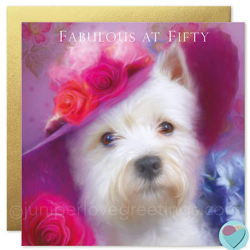 50th Birthday Card Westie Dog 'FABULOUS AT FIFTY'