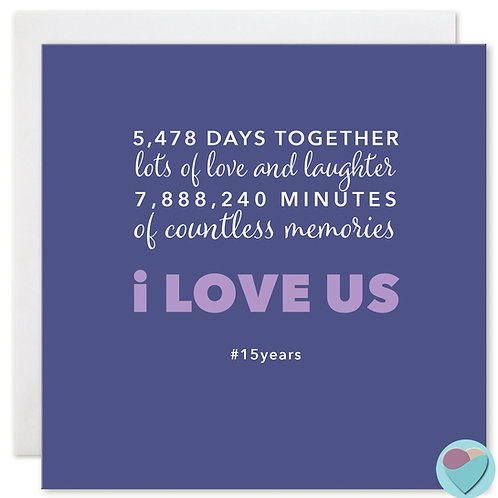 Anniversary Card 15 Years 5,478 DAYS TOGETHER