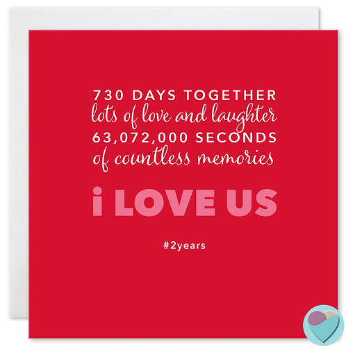Two Year 2nd Anniversary Card '730 DAYS TOGETHER'