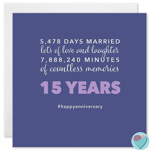 Wedding Anniversary Card 15 Years 5,478 DAYS MARRIED
