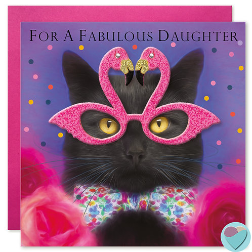 Daughter Birthday Card 'FOR A FABULOUS DAUGHTER'