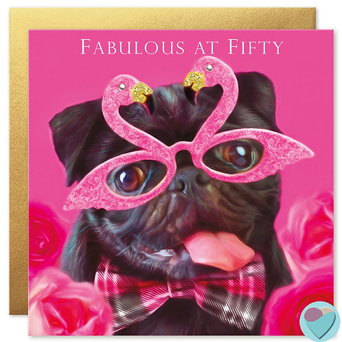 50th Birthday Card FABULOUS AT FIFTY