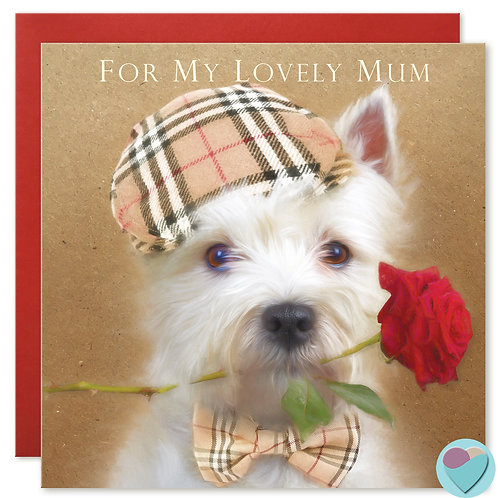Mum West Highland Terrier Card 'FOR MY LOVELY MUM'