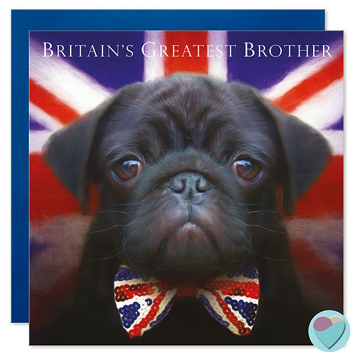 Brother Pug Greeting Card Black Pug Puppy 'BRITAIN'S GREATEST BROTHER'