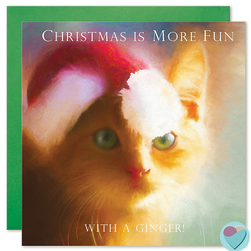 Ginger Cat Christmas Card UK 'CHRISTMAS IS MORE FUN WITH A GINGER'