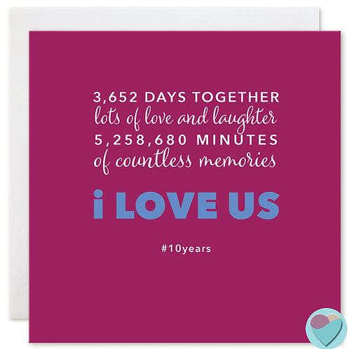 Anniversary Card 10 Years 3,652 DAYS TOGETHER