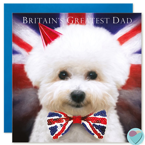 Father's Day Card Bichon Frise 'BRITAIN'S GREATEST DAD'