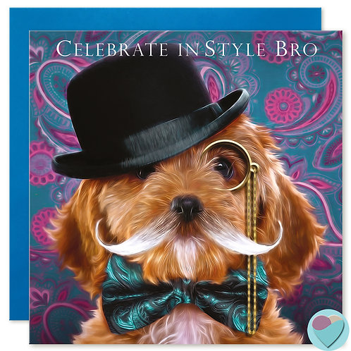 Brother Greeting Card 'CELEBRATE IN STYLE BRO'