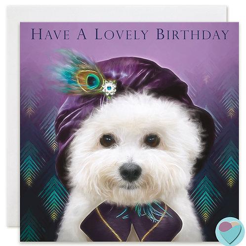 Bichon Frise Birthday Card 'HAVE A LOVELY BIRTHDAY'