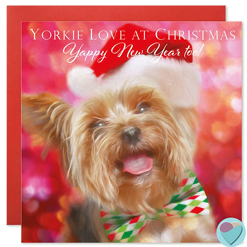 Yorkshire Terrier Christmas Card 'YORKIE LOVE AT CHRISTMAS Happy New Year Too!