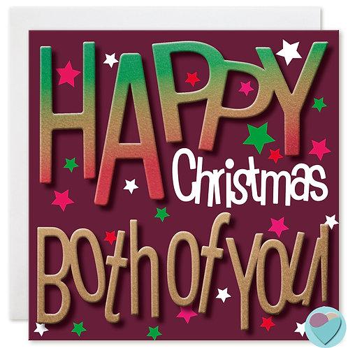 HAPPY CHRISTMAS BOTH OF YOU