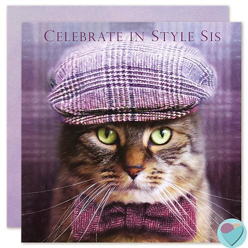 Tabby Cat SISTER Birthday Card 'CELEBRATE IN STYLE SIS'