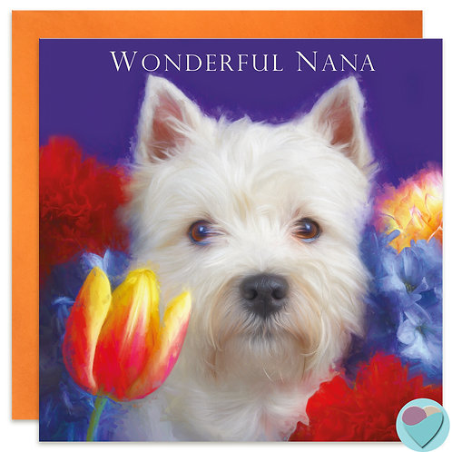 West Highland Terrier Nan Birthday Card 'WONDERFUL NANA'