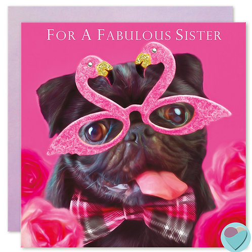 Sister Birthday Card FOR A FABULOUS SISTER
