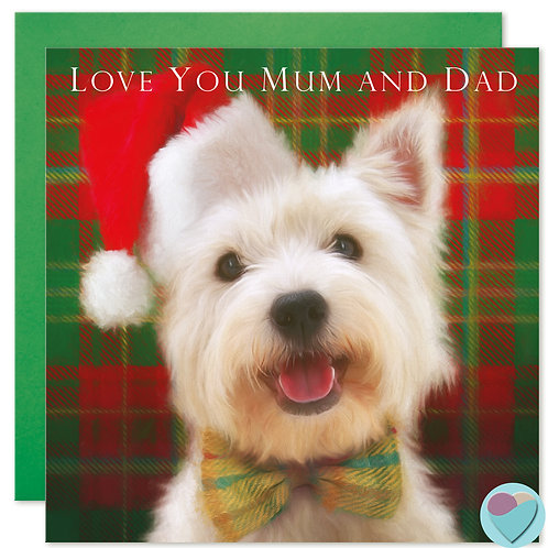Westie Christmas Card 'LOVE YOU MUM AND DAD'