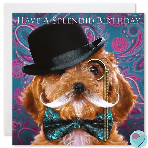 Cockapoo Birthday Card 'HAVE A SPLENDID BIRTHDAY'