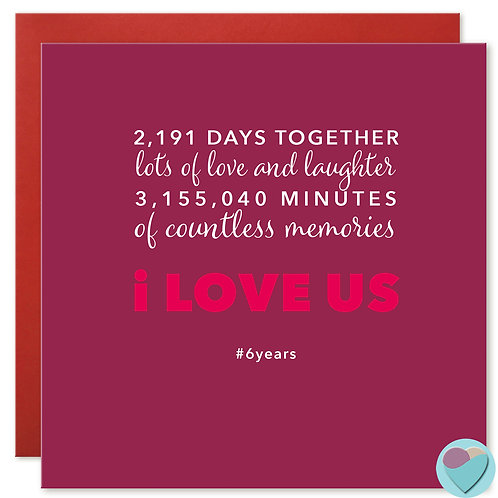 Anniversary Card 6 Years 2,191 DAYS TOGETHER