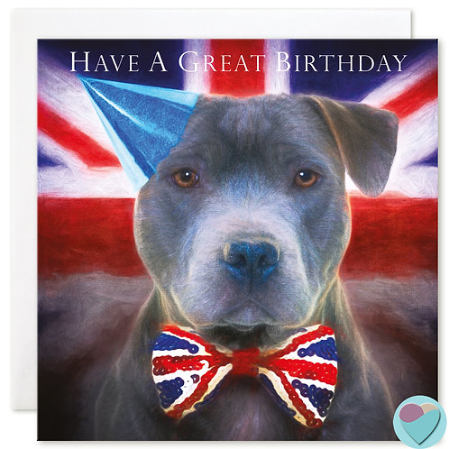 Birthday Card Staffordshire Bull Terrier 'HAVE A GREAT BIRTHDAY'