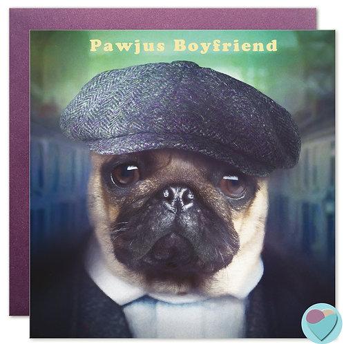 Pug Boyfriend Card 'PAWJUS BOYFRIEND'