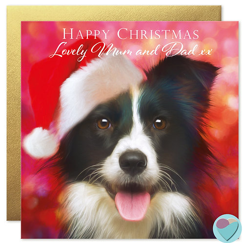 Border Collie Christmas Card 'HAPPY CHRISTMAS Lovely Mum and Dad