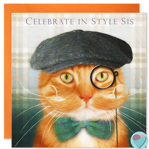 Ginger Cat Sister Birthday Card 'CELEBRATE IN STYLE SIS'