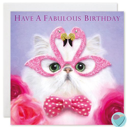 Persian Cat Birthday Card 'HAVE A FABULOUS BIRTHDAY'