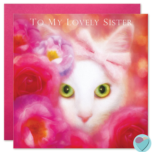 White Cat SISTER Greeting Card - TO MY LOVELY SISTER