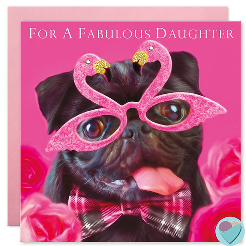 Daughter Birthday Card FOR A FABULOUS DAUGHTER
