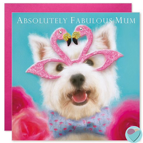 Westie Mum Greeting Card 'ABSOLUTELY FABULOUS MUM'