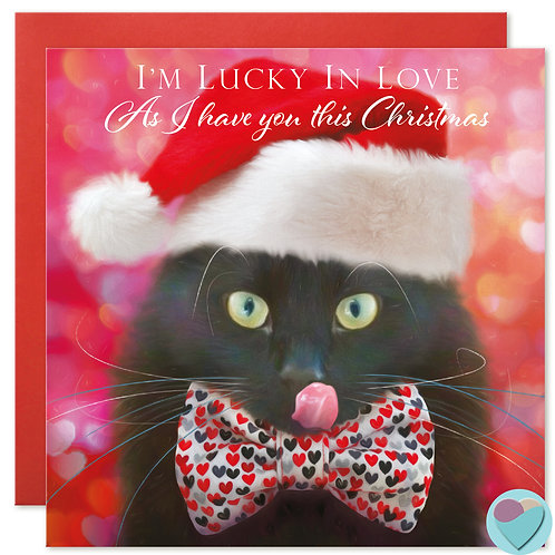 Black Cat Christmas Card 'I'M LUCKY IN LOVE As I have you this Christmas
