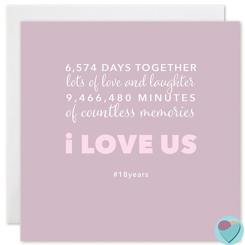 Anniversary Card 18 Years 6,574 DAYS TOGETHER