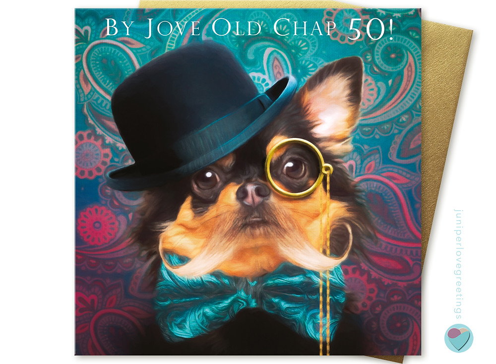 Chihuahua birthday card, cards for men, gender neutral cards, juniperlove birthday card, cards for dog lovers