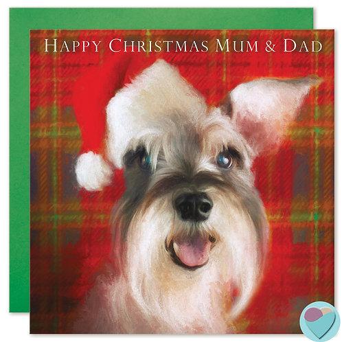 Schnauzer Christmas Card 'HAPPY CHRISTMAS MUM AND DAD'
