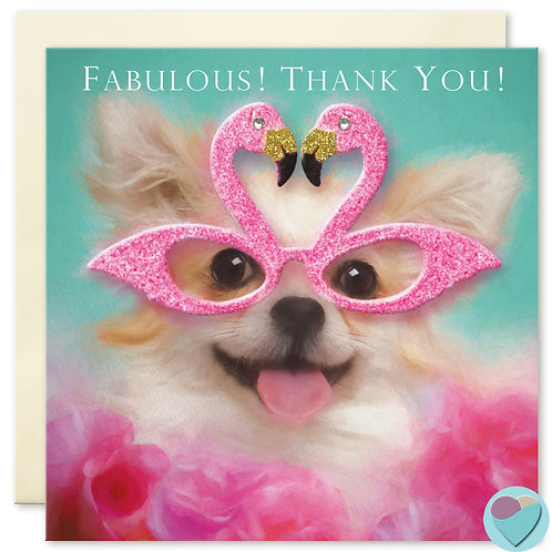 Chihuahua Thank You card 'FABULOUS! THANK YOU'