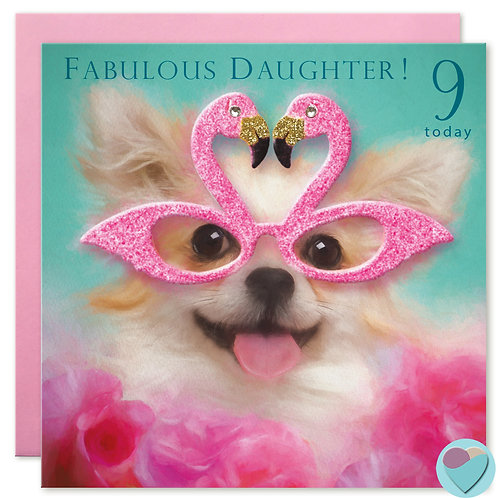 Daughter 9th Birthday Card 'FABULOUS DAUGHTER! 9 TODAY